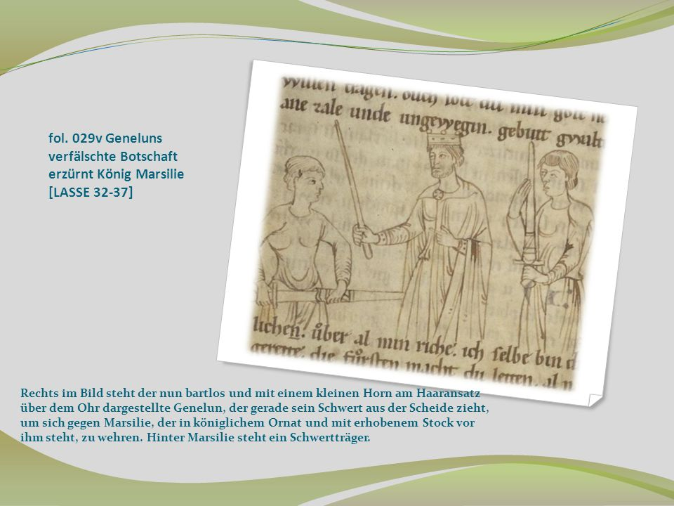 fol. 029v Geneluns verfälschte Botschaft erzürnt König Marsilie [LASSE 32-37]